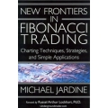 Michael Jardine - New Frontiers in Fibonacci Trading